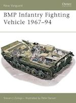 BMP Infantry Fighting Vehicle 1967 94 (New Vanguard)