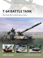T-64 Battle Tank af Steven J. Zaloga