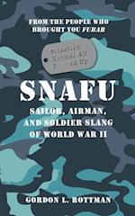 SNAFU Situation Normal All F***ed Up (General Military)