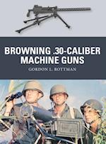 Browning .30-caliber Machine Guns (Weapon)