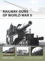 Railway Guns of World War II af Steven J. Zaloga
