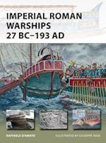 Imperial Roman Warships 27 BC-193 AD af Raffaele D'amato