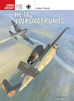 He 162 Volksj ger Units (Combat Aircraft)