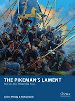 The Pikeman's Lament (Osprey Wargames)