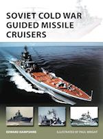Soviet Cold War Guided Missile Cruisers (New Vanguard, nr. 242)