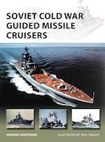 Soviet Cold War Guided Missile Cruisers (New Vanguard)