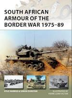 South African Armour of the Border War 1975-89 (New Vanguard, nr. 243)