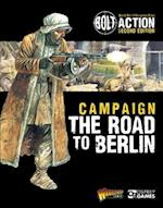 Bolt Action: Campaign: The Road to Berlin (Bolt Action, nr. 21)