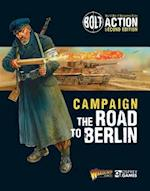 Bolt Action: Campaign: The Road to Berlin (Bolt Action)
