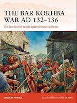 The Bar Kokhba War Ad 132-136 (Campaign, nr. 310)