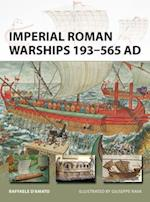 Imperial Roman Warships 193-565 AD (New Vanguard)