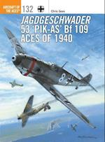 Jagdgeschwader 53 'Pik-AS' Bf 109 Aces of 1940 (Aircraft of the Aces, nr. 132)
