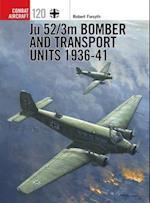 Ju 52/3m Bomber and Transport Units 1936-41 af Robert Forsyth