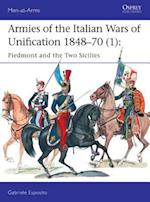 Armies of the Italian Wars of Unification 1848-70 1 (Men-At-Arms, nr. 512)