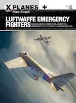 Luftwaffe Emergency Fighters (X planes, nr. 4)