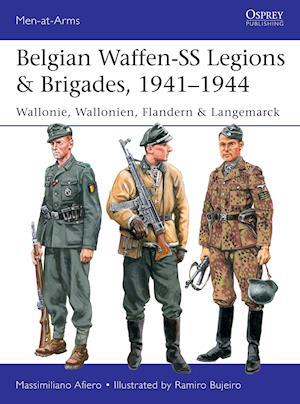 Belgian Waffen-SS Legions & Brigades, 1941-1944