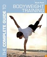 Complete Guide to Bodyweight Training (Complete Guides)