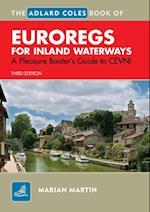 Adlard Coles Book of EuroRegs for Inland Waterways (Adlard Coles Book of)