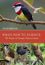 Birds New to Science (Helm Photographic Guides)