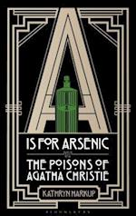 A Is for Arsenic af Kathryn Harkup