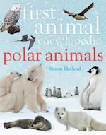 First Animal Encyclopedia Polar Animals af Simon Holland