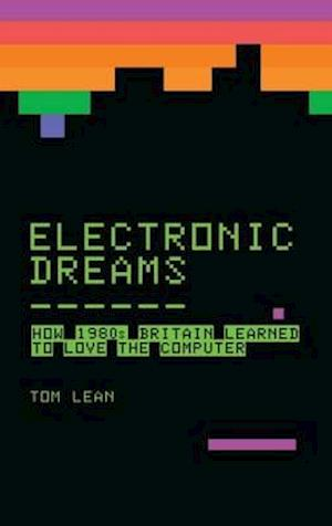 Bog, paperback Electronic Dreams af Tom Lean