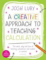 Creative Approach to Teaching Calculation af Josh Lury
