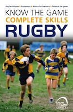 Know the Game: Complete skills: Rugby (Know the Game)