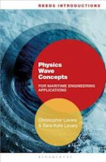 Physics Wave Concepts for Marine Engineering Applications (Reed's Professional)