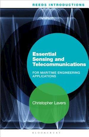 Bog, paperback Essential Sensing and Telecommunications for Maritime Engineering Applications af Christopher Lavers