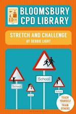 Bloomsbury CPD Library: Stretch and Challenge af Debbie Light