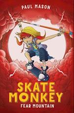 Skate Monkey: Fear Mountain (Skate Monkey)