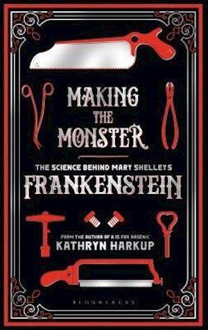 Bog, hardback Making the Monster af Kathryn Harkup