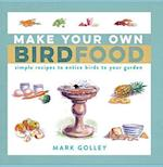 Make Your Own Bird Food