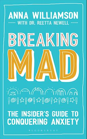 Bog, paperback Breaking Mad af Anna Williamson