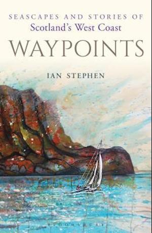 Bog, hardback Waypoints af Ian Stephen
