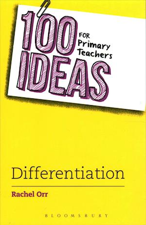 Bog, paperback 100 Ideas for Primary Teachers: Differentiation