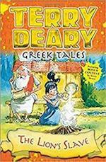 Greek Tales: The Lion's Slave (Greek Tales)