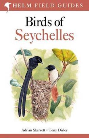 Birds of Seychelles af Adrian Skerrett, Tony Disley