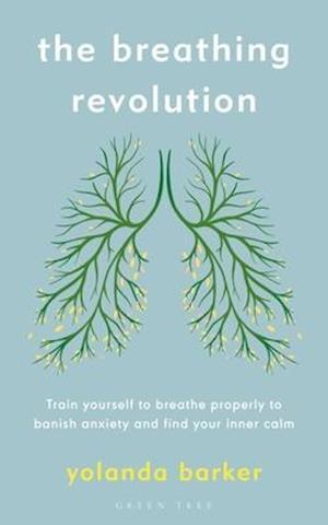 The Breathing Revolution