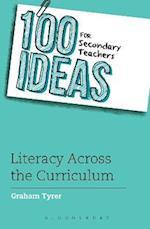 100 Ideas for Secondary Teachers: Literacy Across the Curriculum (100 Ideas for Teachers)