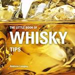 The Little Book of Whisky Tips (Little Books of Tips)
