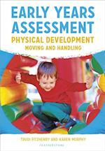 Early Years Assessment: Physical Development