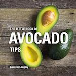 The Little Book of Avocado Tips (Little Books of Tips)