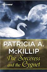 Sorceress and the Cygnet af Patricia A. McKillip