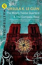 The Wind's Twelve Quarters and the Compass Rose af Ursula K. Le Guin