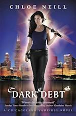 Dark Debt (Chicagoland Vampires Series)