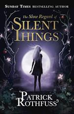Slow Regard of Silent Things (The Kingkiller Chronicle)
