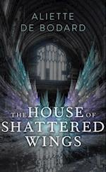 House of Shattered Wings af Aliette De Bodard