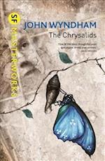 The Chrysalids (S.F. Masterworks)